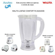COPO DO LIQUIDIFICADOR WALITA LIQFAZ / LIQART / LIQMAIS / CONFORT Código: 1999 -