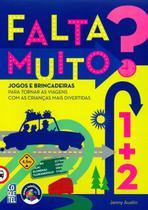 Coquetel - Falta Muito? - Jogos e Brincadeiras Para Tornar As Viagens Com As Crianças Mais Divertidas - 2 Volumes - Ediouro -