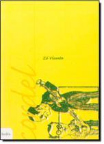 Cordel: Zé Vicente - Hedra