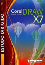 Coreldraw X7 Em Português - Col. P D - Série Estudo Dirigido - Editora érica