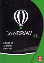 Coreldraw x8 - edicao de graficos vetoriais - Viena -