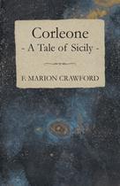 Corleone - A Tale of Sicily - Cornford press -
