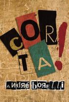 Corta! - Scortecci Editora -