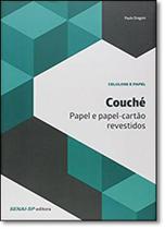 Couché: Papel e Papel Cartão Revestidos - Série Celulose e Papel - Senai