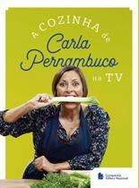 Cozinha de Carla Pernambuco na TV, A - Ibep