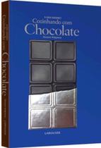 Cozinhando com chocolate - o guia gourmet - Lafonte- -
