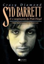 Crazy Diamond - Syd Barrett  o Surgimento do Pink Floyd - Sonora
