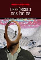 Crepusculo dos idolos - Lafonte