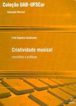 Criatividade musical - Edufscar - Universidade Federal De São Carlos