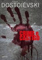 Crime e Castigo - Dostoiévski - Lafonte -