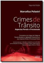Crimes de transito: aspectos penais e processuai01 - Atlas -