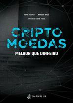 Criptomoedas: melhor que dinheiro - Empiricus publicações