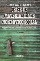 Crise de Materialidade no Serviço Social - Cortez -