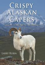 Crispy Alaskan Capers - Westbow Press -