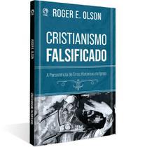 Cristianismo Falsificado - Editora Cpad -