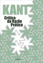 Crítica da razão prática - Lafonte
