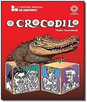 Crocodilo, o - escala educacional - Escala (lafonte)