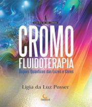 Cromofluidoterapia - Besourobox