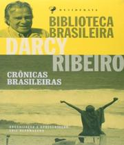 Cronicas Brasileiras - Darcy Ribeiro - Editora desiderata -