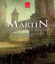 Cronicas De Gelo E Fogo, As - A Tormenta De Espadas - Ed Comemorativa - Vol 03 - Leya Brasil