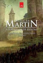 Cronicas de gelo e fogo, as - vol 03 - a tormenta de espadas - edicao comemorativa - Leya