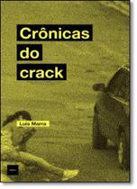 Crônicas do Crack - Hedra
