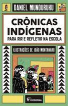 Crônicas Indígenas Para Rir e Refletir Na Escola - Moderna (Paradidaticos) -