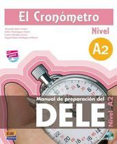 Cronometro, el - manual de preparacion del dele a2 + cd - Edinumen