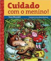 Cuidado com o Menino! 2 Edição 2007 - Salamandra