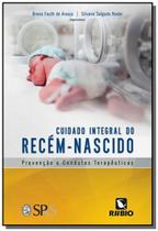 Cuidado integral do recem-nascido - Rubio -