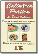 Culinaria pratica da dona cidinha - Ltr -