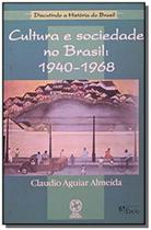Cultura e sociedade no brasil 1940-1968 - Atual