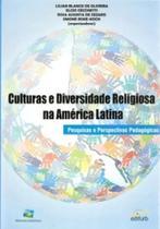 Culturas e diversidade religiosa na américa latina - pesquisas e perspectivas pedagógicas - Edifurb -