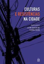 Culturas e Resistências na Cidade - Rio books -