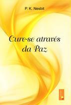 Cure-se através da paz - 012019