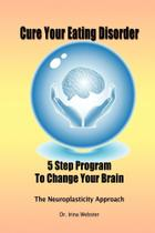 Cure Your Eating Disorder - Lulu Press -