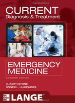 Current diagnosis and treatment emergency medicine - Mcgraw Hill Education -