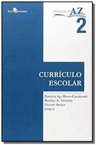 Curriculo escolar - vol.2 - colecao pedagogia de a - Paco editorial