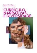 Currículos, Narrativas e Diversidade - Editora Appris