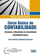 Curso Basico De Contabilidade - Introducao A Metodologia Da Contabilidade E Contabilidade Basica - Atlas