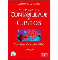Curso de Contabilidade de Custos 2ª Edição - George S. G. Leone - Editora Atlas -