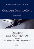 Curso de Direito Civil -  Direito Dos Contrato - Vol. III - Tomo I - Atlas