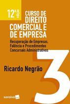 Curso de Direito Comercial e de Empresa 3 - Recuperação de Empresas - Saraiva editora