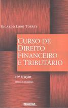 CURSO DE DIREITO FINANCEIRO E TRIBUTARIO - 19ª ED - Renovar -