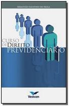 Curso de direito previdenciario                 12 - Vestcon -
