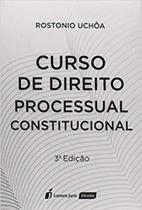 Curso de direito processual constitucional - Lumen juris -