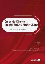 Curso de Direito Tributário e Financeiro - Saraiva Editora -
