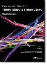 Curso de Direito Tributário e Financeiro - Saraiva (Juridicos) - Grupo Saraiva