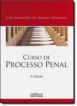 CURSO DE PROCESSO PENAL - 3º ED - Atlas concurso, juridico, didatico (grupo gen)