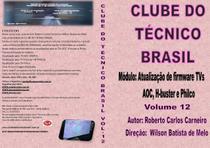 Curso em DVD aula Atualizações de firmware de TV AOC, H-buster e Philco - Clube Do Técnico Brasil